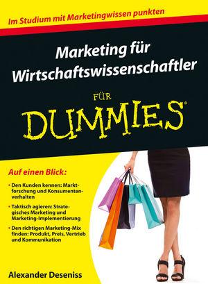 Marketing für Wirtschaftswissenschaftler für Dummies