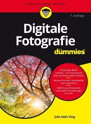 Digitale Fotografie für Dummies, 7. Auflage