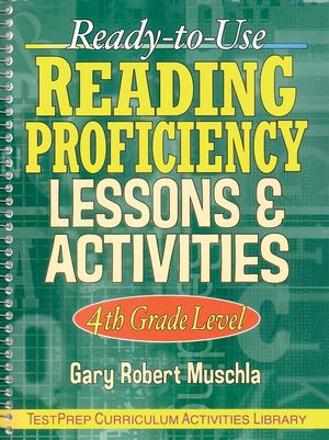 Ready-to-Use Reading Proficiency Lessons & Activities: 4th Grade Level