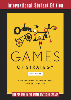 Games of Strategy, 4th Edition, International Student Edition