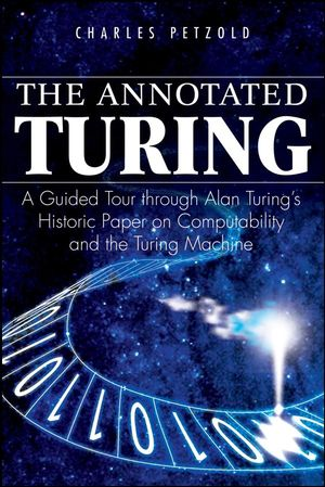 The Annotated Turing: A Guided Tour Through Alan Turing
