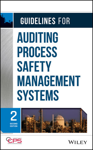 Guidelines for Auditing Process Safety Management Systems, 2nd Edition (0470282355) cover image