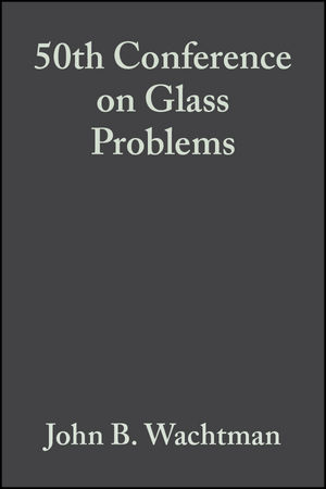 50th Conference on Glass Problems, Volume 11, Issue 1/2