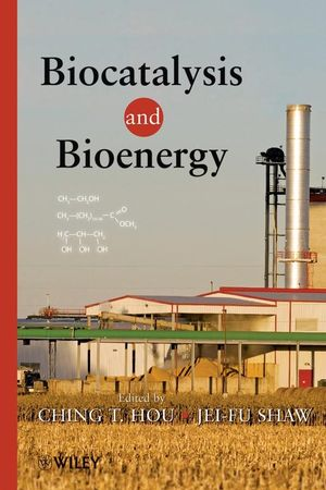 Biocatalysis and Bioenergy (0470385855) cover image
