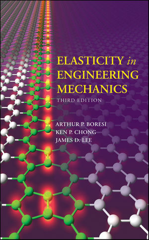 Elasticity in Engineering Mechanics, 3rd Edition (0470402555) cover image