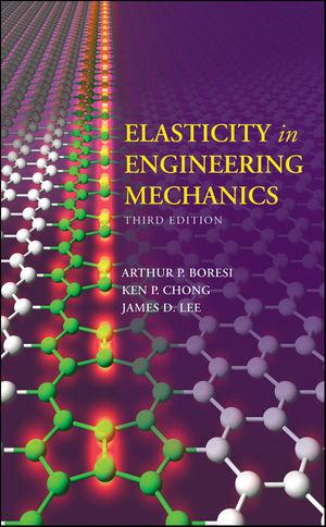 Elasticity in Engineering Mechanics, 3rd Edition