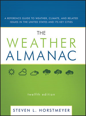 The Weather Almanac: A Reference Guide to Weather, Climate, and Related Issues in the United States and Its Key Cities, 12th Edition (0470413255) cover image