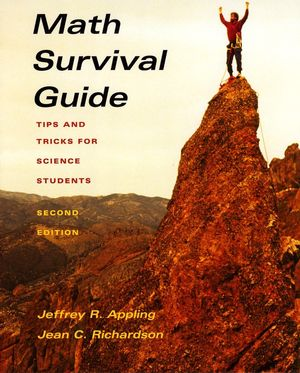 Math Survival Guide: Tips and Tricks for Science Students, 2nd Edition (0470452455) cover image