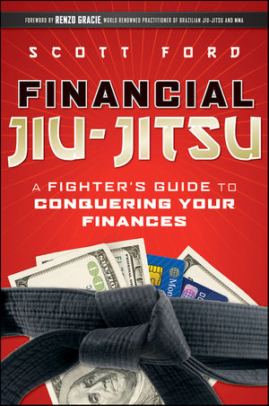 Financial Jiu-Jitsu: A Fighter