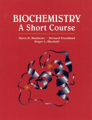 Biochemistry: A Short Course (0471022055) cover image