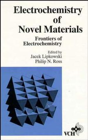Frontiers of Electrochemistry, Volume 3, The Electrochemistry of Novel Materials