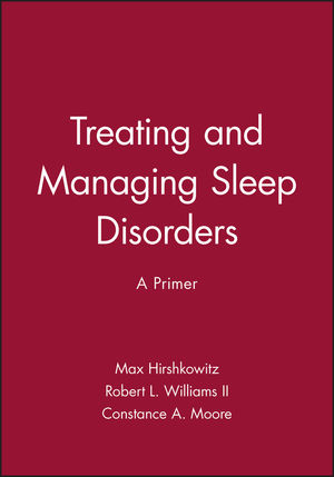 Treating and Managing Sleep Disorders: A Primer