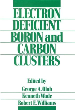 Electron Deficient Boron and Carbon Clusters (0471527955) cover image