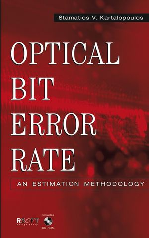 Optical Bit Error Rate: An Estimation Methodology (0471615455) cover image