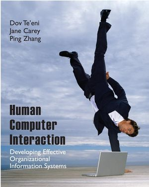 Human-Computer Interaction: Developing Effective Organizational Information Systems