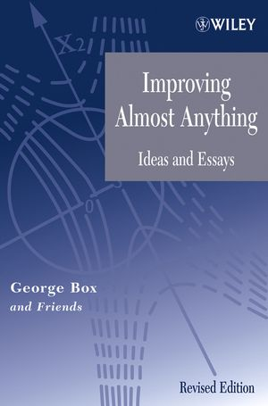 Improving Almost Anything: Ideas and Essays, Revised Edition (0471727555) cover image
