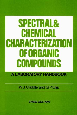 Spectral and Chemical Characterization of Organic Compounds: A Laboratory Handbook, 3rd Edition