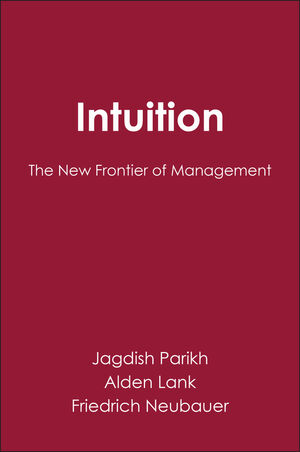 Intuition: The New Frontier of Management