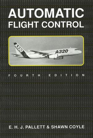 Automatic Flight Control, 4th Edition