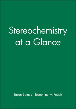 Stereochemistry at a Glance
