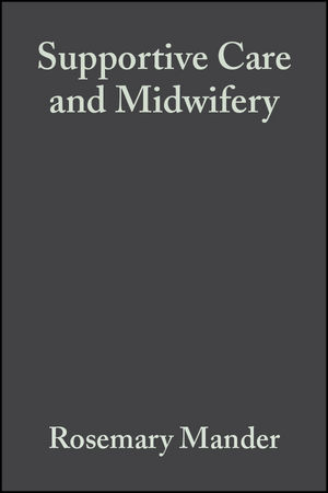 Supportive Care and Midwifery (0632054255) cover image