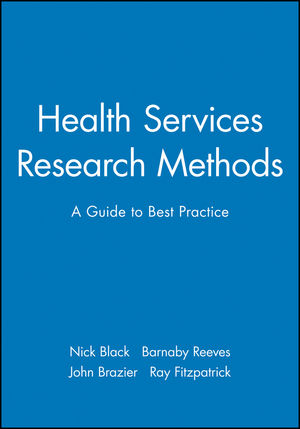 Health Services Research Methods: A Guide to Best Practice
