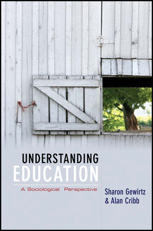 Understanding Education: A Sociological Perspective  (0745633455) cover image