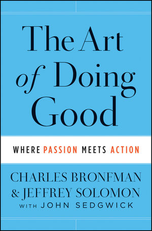 The Art of Doing Good: Where Passion Meets Action (1118264355) cover image
