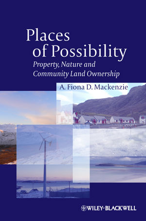 Places of Possibility: Property, Nature and Community Land Ownership (1118278755) cover image