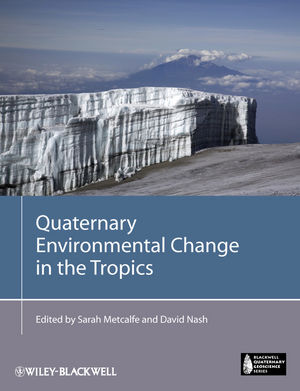 Quaternary Environmental Change in the Tropics (1118343255) cover image