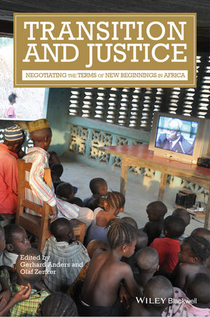 Transition and Justice: Negotiating the Terms of New Beginnings in Africa (1118944755) cover image