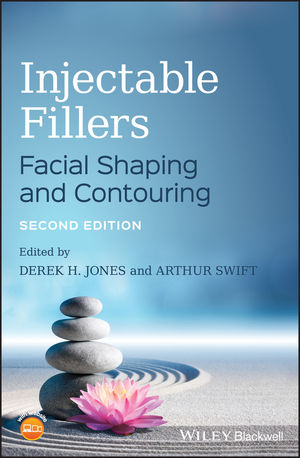 Injectable Fillers: Facial Shaping and Contouring, 2nd Edition