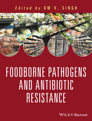 Food Borne Pathogens and Antibiotic Resistance (1119139155) cover image