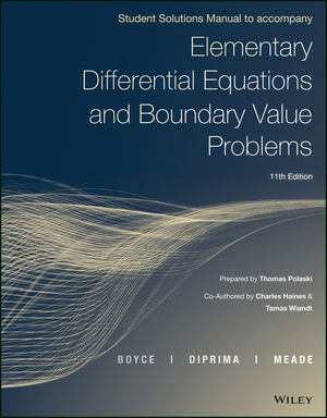Elementary Differential Equations and Boundary Value Problems, 11e Student Solutions Manual