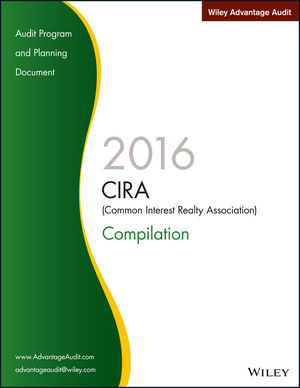 Wiley Advantage Audit 2016 - CIRA (Common Interest Realty Association) Compilation