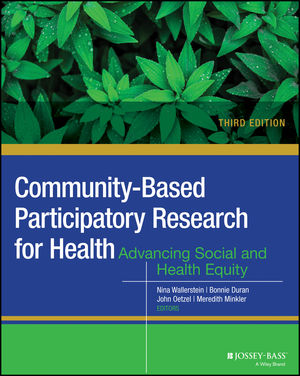 Book Cover Image for Community-Based Participatory Research for Health: Advancing Social and Health Equity, 3rd Edition