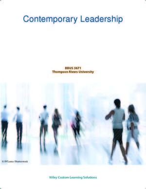 Contemporary Leadership Thompson Rivers University: Contemporary Leadership BBUS 3671 (1119264855) cover image