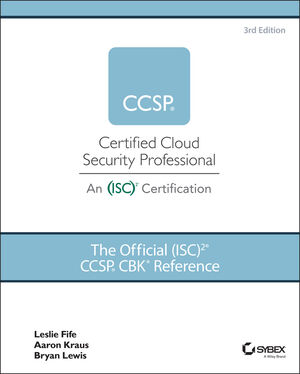 The Official (ISC)2 Guide to the CCSP CBK, 3rd Edition