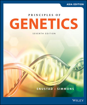Principles of Genetics, 7th Edition, Asia Edition