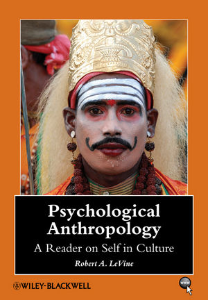 Psychological Anthropology: A Reader on Self in Culture (1405105755) cover image