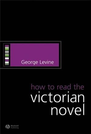 How to Read the Victorian Novel (1405130555) cover image