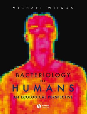 Bacteriology of Humans: An Ecological Perspective (1405161655) cover image
