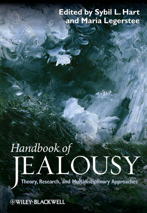 Handbook of Jealousy: Theory, Research, and Multidisciplinary Approaches (1444323555) cover image