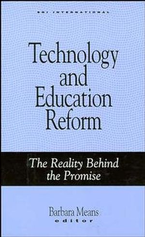 Technology and Education Reform: The Reality Behind the Promise (1555426255) cover image