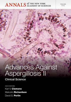 Advances Against Aspergillosis II: Clinical Science, Volum 1273