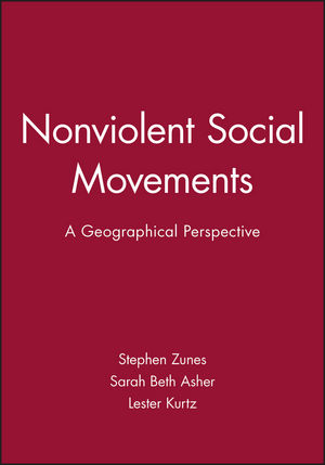 Nonviolent Social Movements: A Geographical Perspective (1577180755) cover image