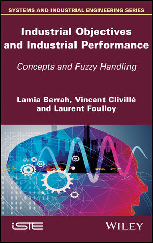 Industrial Objectives and Industrial Performance: Concepts and Fuzzy Handling