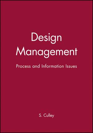 Design Management: Process and Information Issues