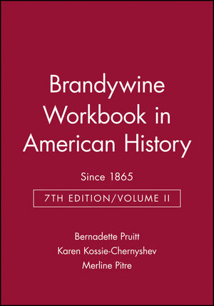Brandywine Workbook in American History, Volume II: Since 1865, 7th Edition