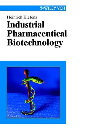 Industrial Pharmaceutical Biotechnology (3527299955) cover image